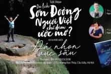 """Hà Nội: Talkshow """"Du lịch Sơn Đoòng"""" và sách """"Đá nhọn vực sâu"""" (3/3)"""