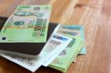 Từ ngày 1/7, lương cơ sở tăng 100.000 đồng/tháng